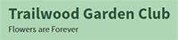 Trailwood Garden Club logo