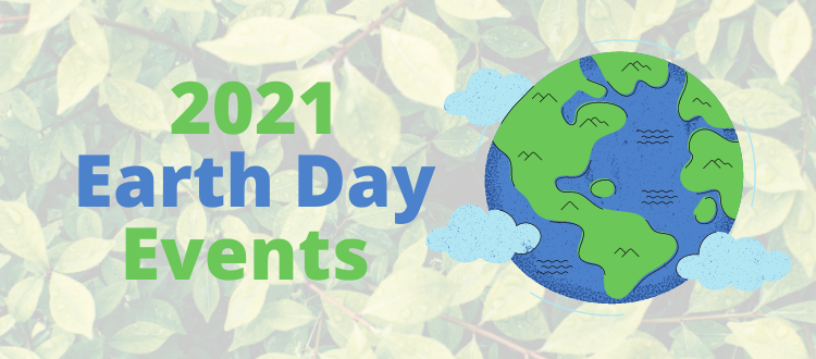 2021 Earth Day Events Poster